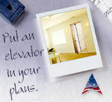 Put an Elevator in your Plans